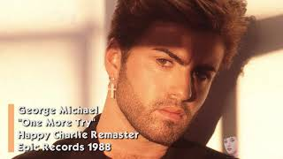George Michael - One More Try (Remastered Audio) HQ
