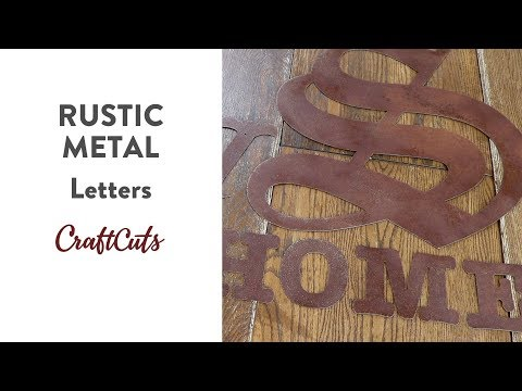 RUSTIC METAL LETTERS - Product Video | Craftcuts.com