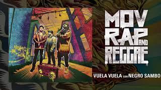 Movimiento Original - Vuela Vuela Con Negro Sambo