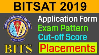 BITSAT 2019 || BITS Pilani - Application Form | Placements | Exam Pattern | College Fees | Campus