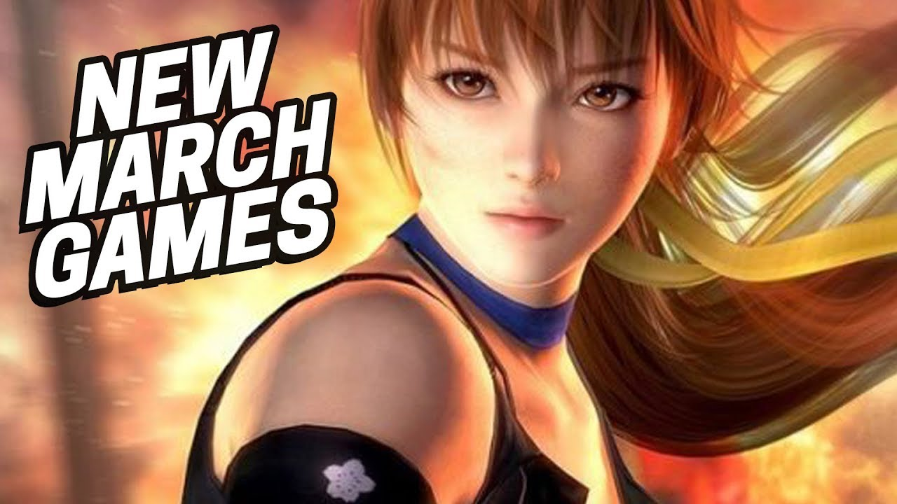 The Best New Games Coming In March 2019 Youtube