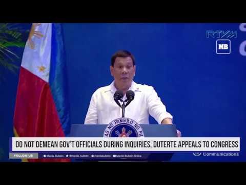 Do not demean gov't officials during inquiries, Duterte appeals to Congress