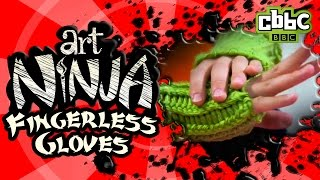 How to make gloves without fingers on CBBC's Art Ninja