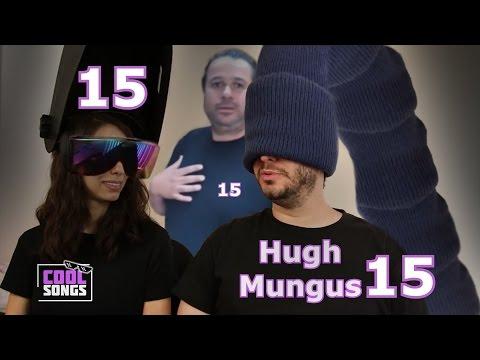 Hugh Mungus REMIX 15 Minute Version