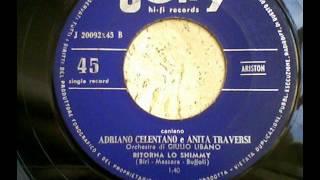 Adriano Celentano & Anita Traversi - Ritorna  Lo Shlmmy