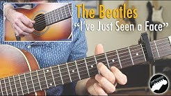 "The Beatles ""I've Just Seen a Face"" - Easy Guitar Songs Lesson"