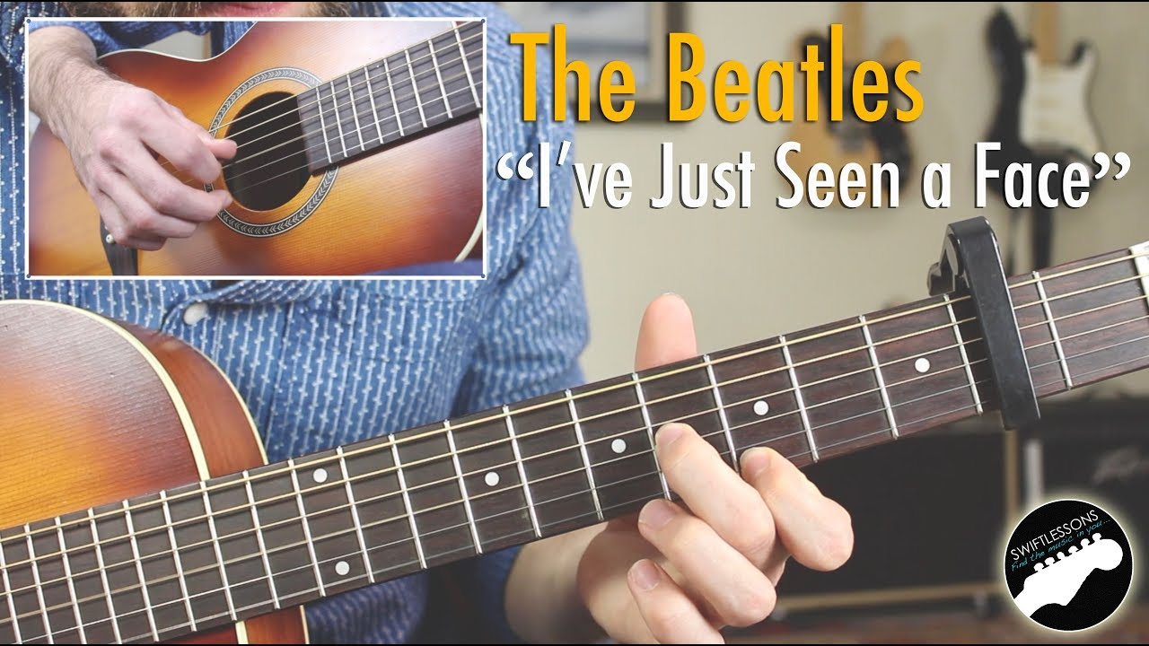 The Beatles Ive Just Seen A Face Easy Guitar Songs Lesson Youtube