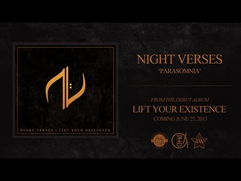 Night Verses  Parasomnia Lift Your Existence 2013