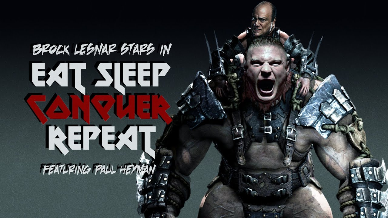 WWE Eat Sleep Conquer Repeat Brock Lesnar Video Game Theme Song