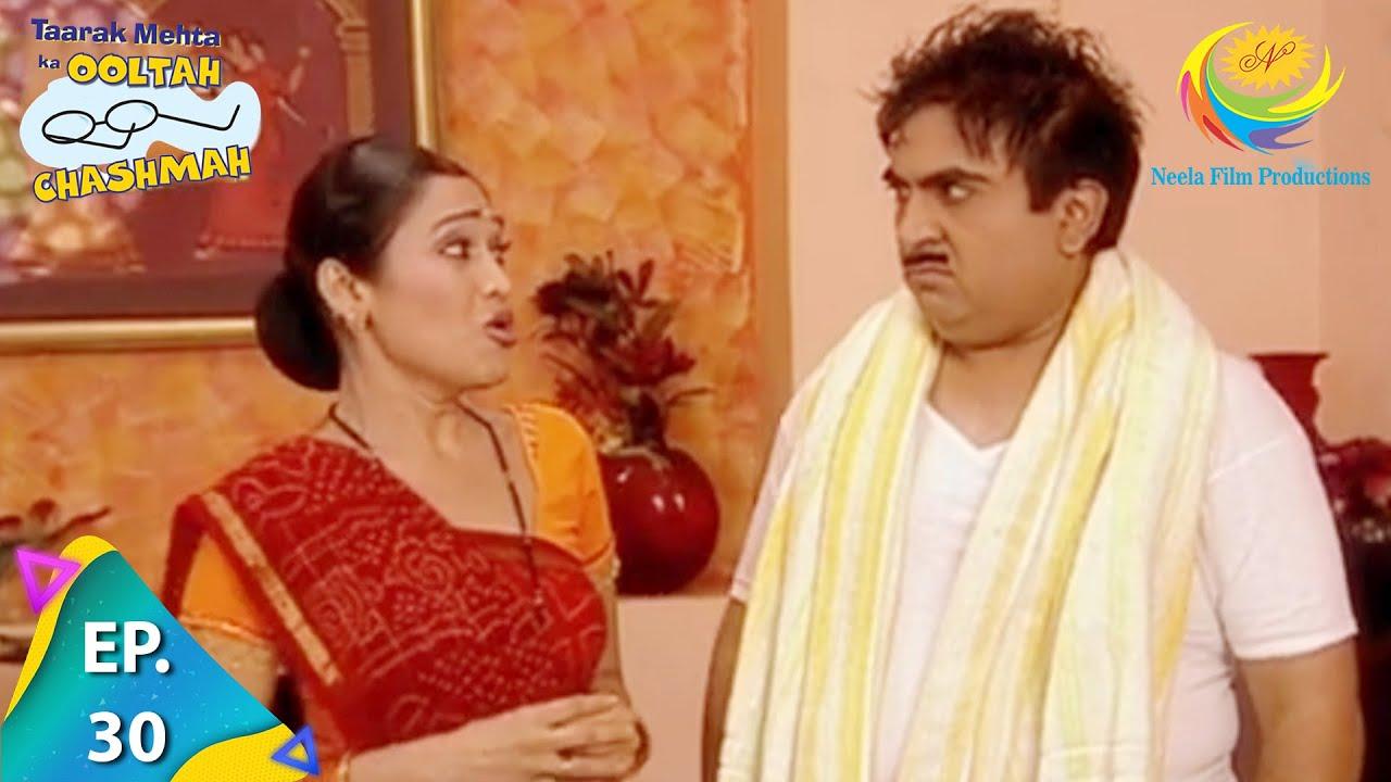 Download Taarak Mehta Ka Ooltah Chashmah - Episode 30 - Full Episode