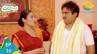 Taarak Mehta Ka Ooltah Chashmah - Episode 30 - Full Episode