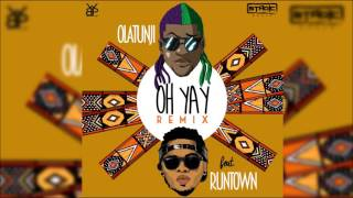 "Olatunji ft. Runtown - Oh Yay (Remix) ""2016 Afro-Soca"""