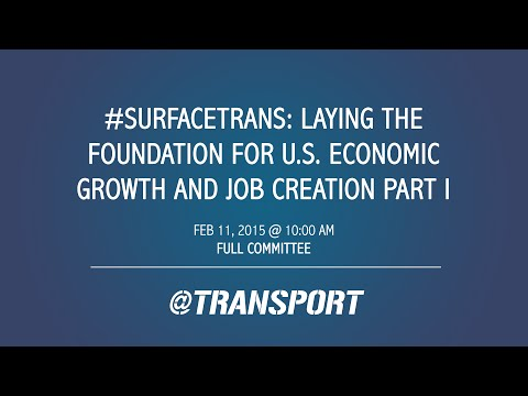 #SurfaceTrans: Laying the Foundation for U.S. Economic Growth & Job Creation Part I