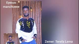 yetewodede zemer Terefa lema  iyesuse manchonne 🙏SUBSCRIB 🙏SHERE  LIKE ADERGU
