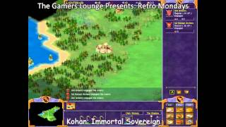 Retro Monday 11/17 Kohan: Immortal Sovereigns - 1 / 2