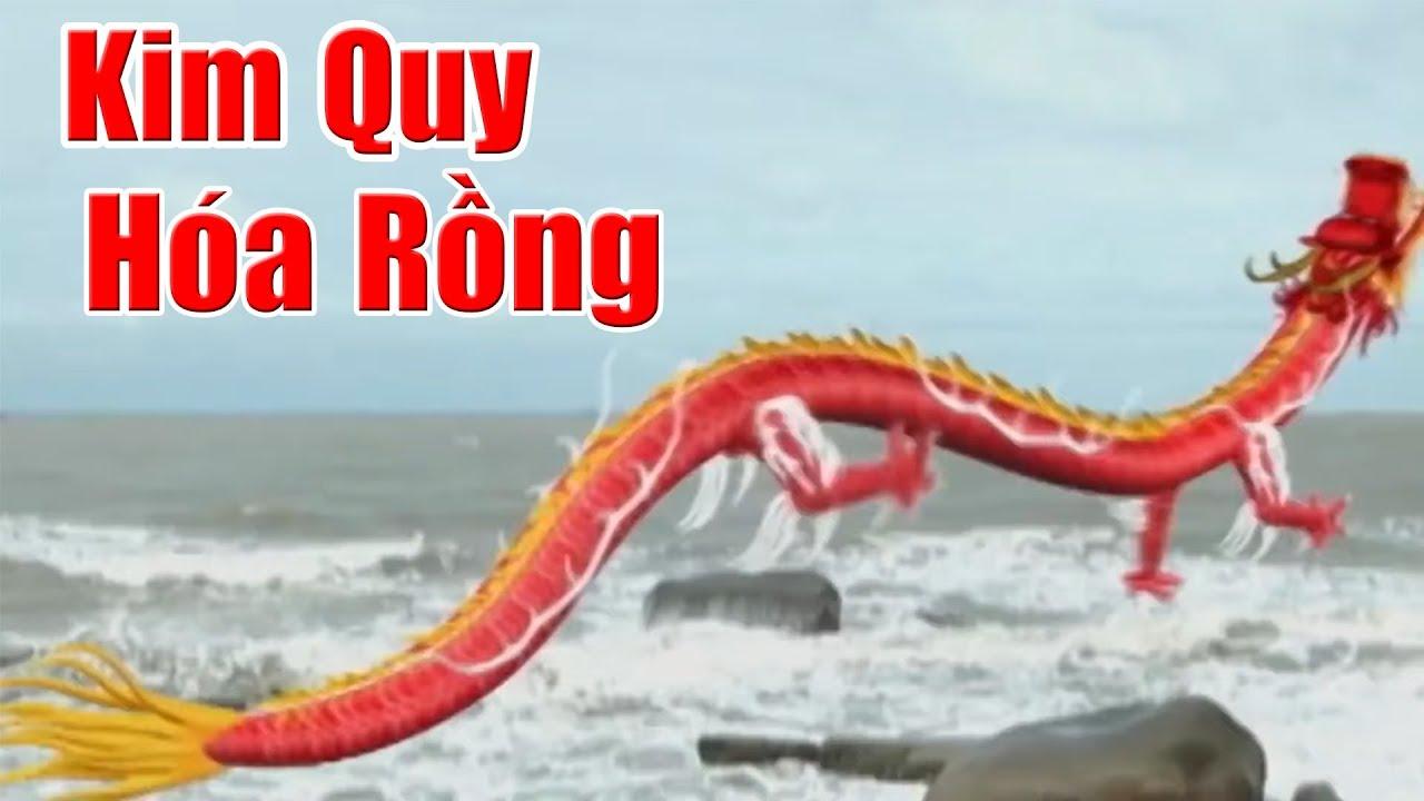 Kim Quy Hóa Rồng – Phim Cổ Tích Việt Nam Xưa Cũ, Chuyen Cổ Tích Việt Nam