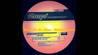 Swing  Feat. Dr. Alban - Sweet Dreams (The Real Version Remix)