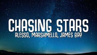 Alesso, Marshmello - Chasing Stars (Lyrics) ft. James Bay