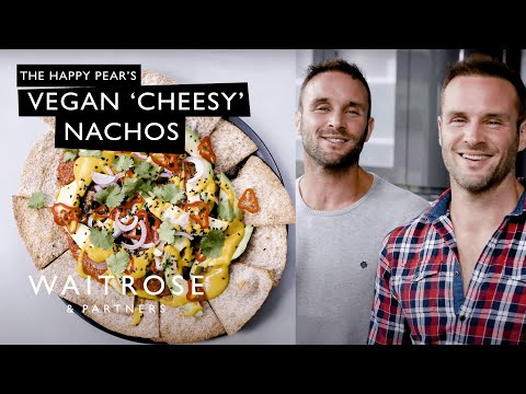 The Happy Pear's Vegan 'Cheesy' Nachos | Waitrose & Partners