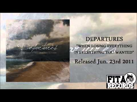 Departures | When Losing Everything Is Everything You Wanted HD