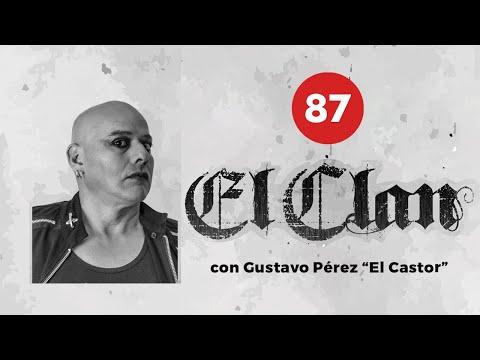 CÁPSULA 87 GUSTAVO PÉREZ EL CASTOR
