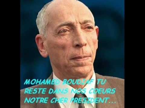 Algérie, Hommage a Notre Cher Président Mr Mohamed Boudiaf :