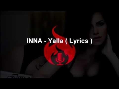 INNA - Yalla (Lyrics)