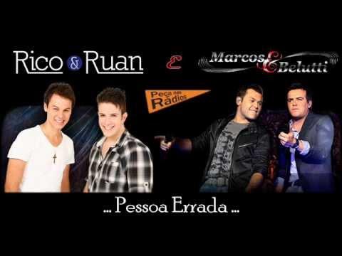 Rico & Ruan e Marcos & Belutti - Pessoa Errada