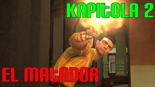 El Matador - Kapitola 2 | Továrna Na Smrt [Český Dabing/Walkthrough]