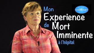 Mon expérience de mort imminente à l'hôpital - Témoignage de Claudine