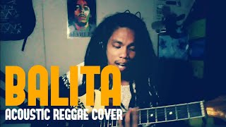 Balita by Asin (acoustic reggae cover)