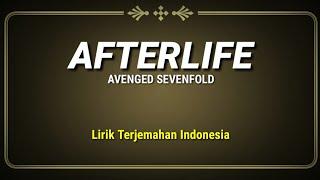 Afterlife - Avenged Sevenfold ( Lirik Terjemahan Indonesia )