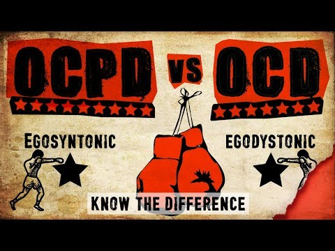 OCPD vs OCD - Know the difference (Part 1 of 2)