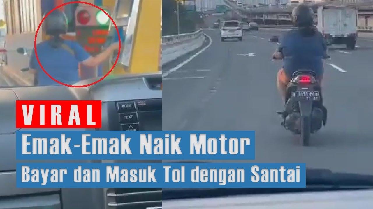 Motor Masuk Tol Emak Emak Naik Motor Mengunakan Kartu E Toll Dan Masuk Tol Dengan Santai Youtube