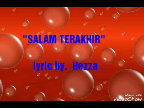 Salam Terakhir - Ikang Fawzi (lyric by. Hezza)