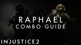 Injustice 2 - Raphael - ADVANCED Combo Guide