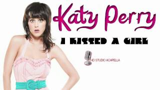 Katy Perry - I Kissed A Girl (Studio Acapella) + Download (HD)