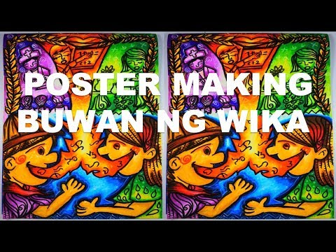 POSTER MAKING- BUWAN NG WIKA
