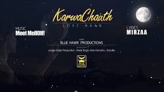 Karwa Chauth Special|Love Maan| Mirzaa| Full Song|New Punjabi Songs 2017 | Blue Hawk Productions