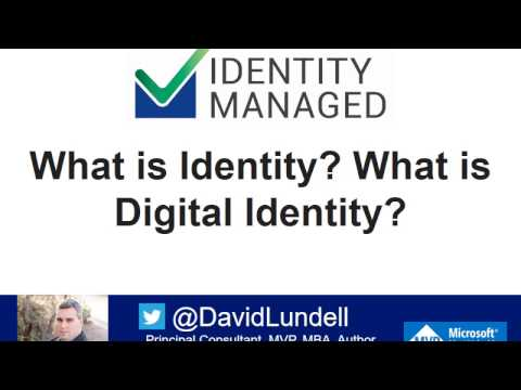 What is Identity? Digital Identity?