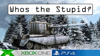 Stupid 23 - Who's the Stupid? - World of Tanks Console ( Xbox / PS4 )