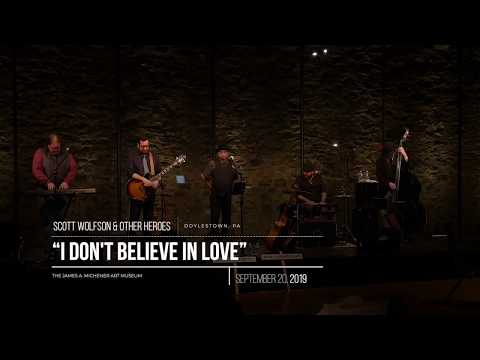 I Don't Believe in Love