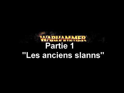 """L' histoire de Warhammer ( Le vieux Monde) , Episode 1 """"Les anciens slaans"""""""