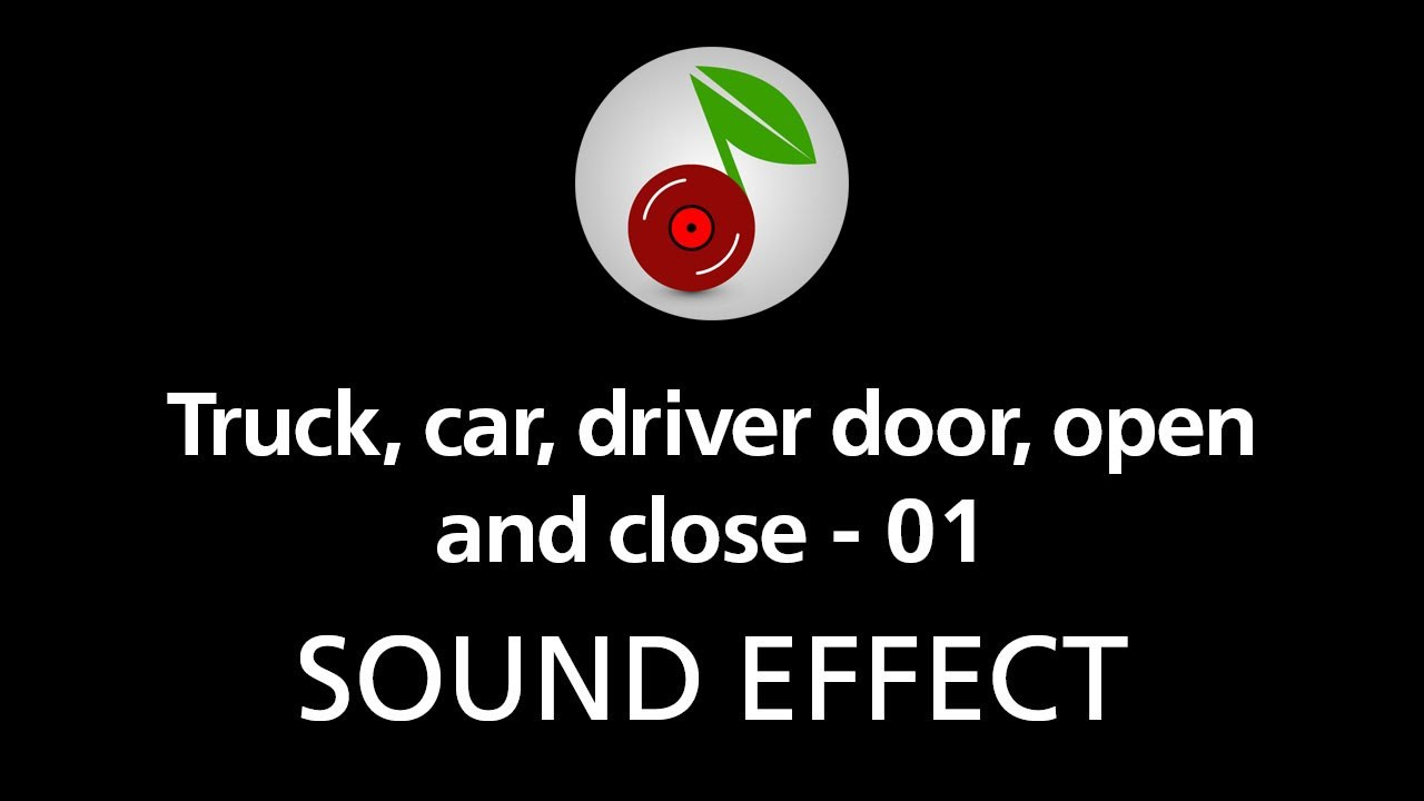 truck car driver door open and close 01 sound effect youtube. Black Bedroom Furniture Sets. Home Design Ideas