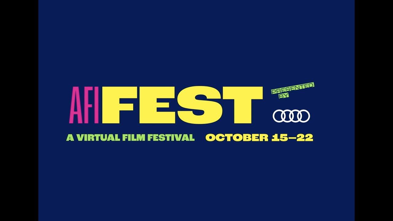 AFI FEST 2020 Presented by Audi Trailer