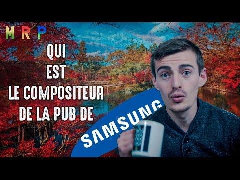 MRP #5 : Qui est le compositeur de la pub de Samsung... ?