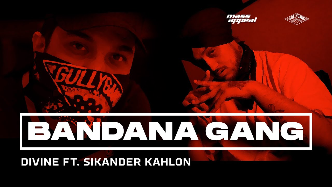 DIVINE - BANDANA GANG Feat. Sikander Kahlon | Official Video | SHUTDOWN