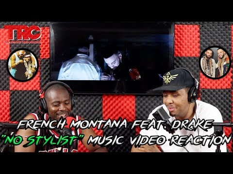 """French Montana feat. Drake """"No Stylist"""" Music Video Reaction"""