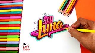 Cómo dibujar el logo de Soy Luna (Logotipo de Soy Luna) - Versión mejorada