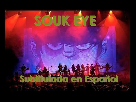 Gorillaz - Souk Eye Subtitulada en Español